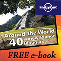 Around the World with 40 Lonely Planet Bloggers free photo ebook